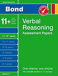 Bond Verbal Reasoning Assessment Papers 11+-12+ Years Book 2 (Bond Assessment Papers)