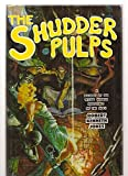 img - for Shudder Pulps: A History of the Weird Menace Magazines of the 1930s book / textbook / text book