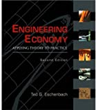 Engineering Economy: Applying Theory to Practice (Engineering & Technology)
