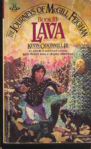 The Journeys of McGill Feighan Book III Lava