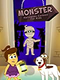 Monster- Halloween Cartoon For Kids