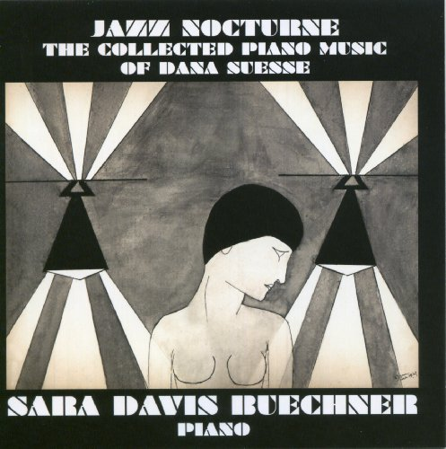 Free Suesse: Jazz Nocturne - The Collected Piano Music of Dana Suesse