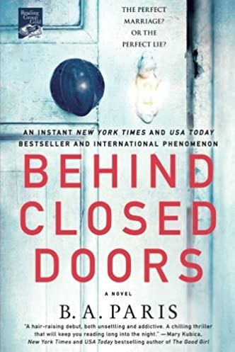 Behind Closed Doors A Novel B. A. Paris 9781250132369 Amazon.com Books  sc 1 st  Amazon.com & Behind Closed Doors: A Novel: B. A. Paris: 9781250132369: Amazon.com ...