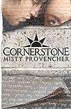 Cornerstone, Misty Provencher, 1467943401