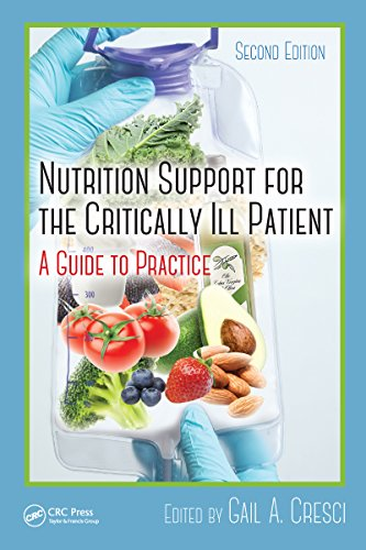 Nutrition Support for the Critically Ill Patient: A Guide to Practice, Second Edition Pdf