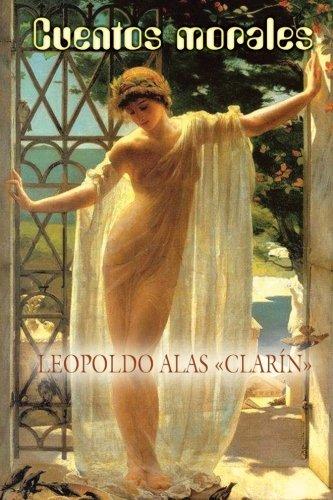 """Cuentos morales (Spanish Edition) [Leopoldo Alas """"Clarin""""] (Tapa Blanda)"""