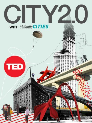 City 2 0 the habitat of the future and how to get there ted books book 31 kindle edition by ted books arts photography kindle ebooks amazon com