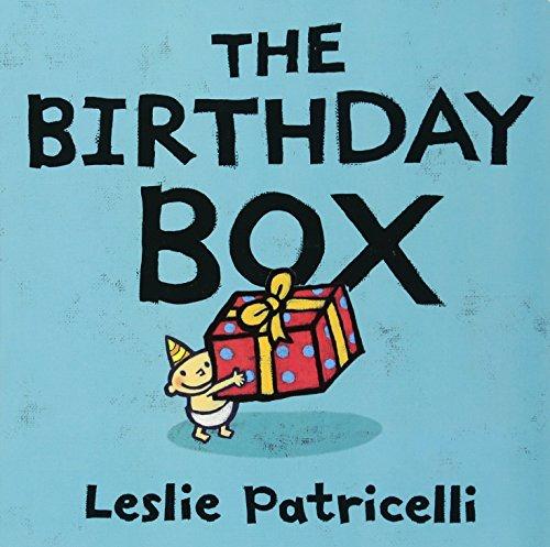 The Birthday Box (Leslie Patricelli board books)