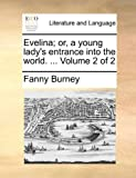 Evelina; or, a Young Lady's Entrance into the World, Fanny Burney, 1170663419