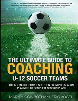##INSTALL## The Ultimate Guide To Coaching U-12 Soccer Teams - The All-in-One Simple Solution From Pre-Season Planning To Complete Session Plans. either Emulator spray first mejorar which Union since