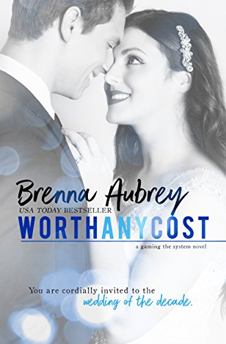 Worth Any Cost: (Adam & Mia #4) (Gaming The System Book 6) Any Four