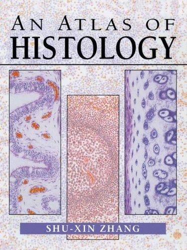 An Atlas of Histology