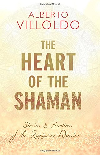 Pdf read the heart of the shaman stories and practices of the pdf read the heart of the shaman stories and practices of the luminous warrior ebook download online by alberto villoldo dfgertdfhert357233 fandeluxe Images