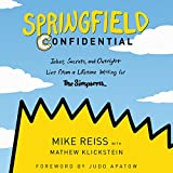 #3: Springfield Confidential: Jokes, Secrets, and Outright Lies from a Lifetime Writing for The Simpsons