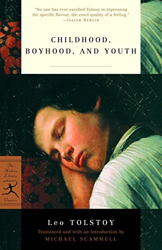 Childhood, Boyhood, and Youth (Modern Library Classics)