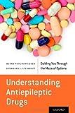Understanding Antiepileptic Drugs, Bernd Pohlmann-Eden and Bernhard J. Steinhoff, 0199358915