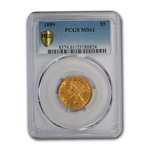 1889 $5 Liberty Gold Half Eagle MS-61 PCGS G$5 MS-61 PCGS