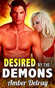 Desired by the Demons by [Delray, Amber]