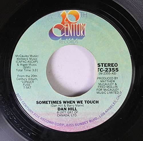 Dan Hill 45 RPM Sometimes When We Touch / Still Not Used To