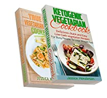 KETOGENIC DIET: TOP 70 SUPER DELICIOUS KETOGENIC VEGETARIAN & SPIRALIZER RECIPES BUNDLE (HIGH FAT LOW CARB...KETO DIET, WEIGHT LOSS, DIABETES)