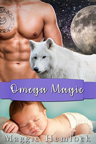 Omega Magic: A MM Shifter MPREG Romance (Hemlock Wolf Pack Saga Book 3)