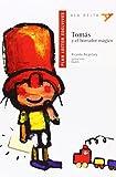 img - for Tomas y el borrador m gico / Thomas and the Magic Eraser (Ala Delta) (Spanish Edition) book / textbook / text book