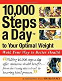 10,000 Steps a Day to Your Optimal Weight, Greg Isaacs, 1566252873