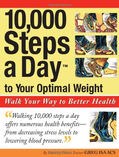 10 000 Steps A Day To Your Optimal Weight Walk Your Way To Better