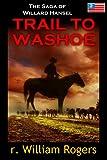 Trail To Washoe - Saga of Willard Hansel - Book 2
