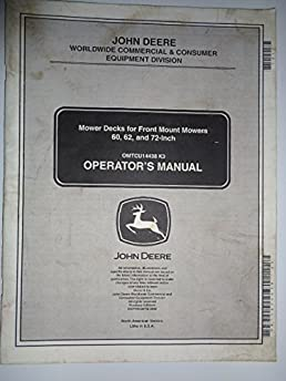 john deere 60 62 and 72 inch mower deck made for use on 1400 1550 rh amazon com lawn mower operator's manual grasshopper mower operator's manual