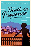 Death in Provence: A Novel