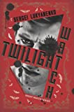 Twilight Watch, Sergei Lukyanenko, 0062310135