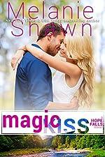 Magic Kiss (A Hope Falls Novel Book 11)