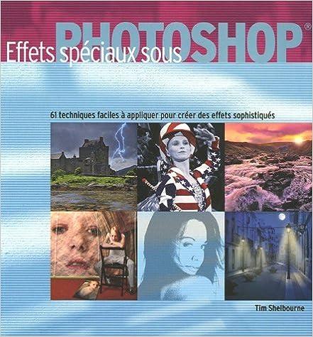 Livres gratuits Effets spéciaux sous Photoshop epub pdf