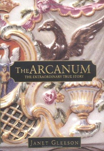 The Arcanum: The Extraordinary True Story (Glass River Mn City)