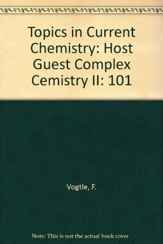 Topics in Current Chemistry: Host Guest Complex Cemistry II