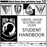 SURVIVAL, EVASION, RESISTANCE AND ESCAPE HANDBOOK, SERE and GUERILLA WARFARE AND SPECIAL FORCES OPERATIONS, US Army Field Manual, FM 31-21 combined