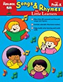 Songs and Rhymes for Little Learners, The Mailbox Books Staff, 1562349392