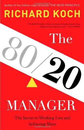 the-80-20-manager-the-secret-to-working-less-and-achieving-more