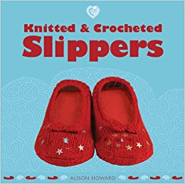 652f04a08a46 Knitted   Crocheted Slippers (Cozy)  Amazon.co.uk  Alison Howard ...