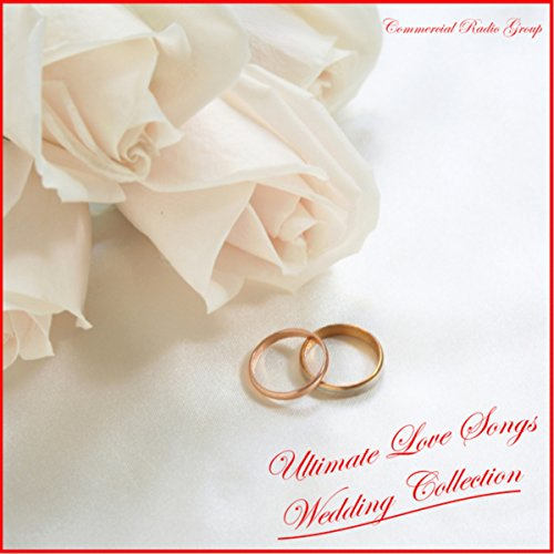(Ultimate Love Songs: Wedding Collection)
