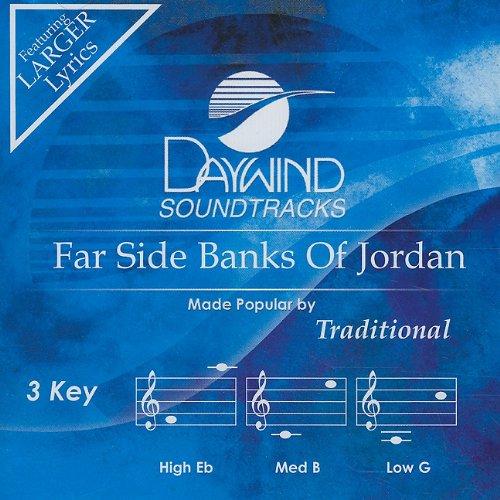 Far Side Banks Of Jordan [Accompaniment/Performance Track] (Daywind Soundtracks)