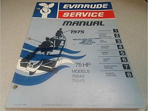 Array - 1975 evinrude service shop repair manual 75 hp 75542 75543      rh   amazon com