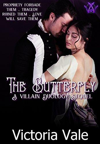The Butterfly: A Villain Duology Sequel (The Villain Duology Book 3)