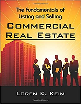 The Fundamentals of Listing and Selling Commercial Real Estate ...