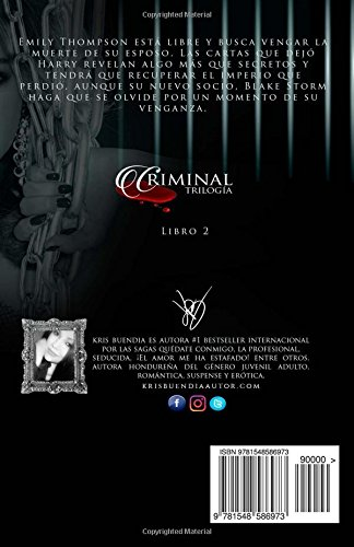 Amazon.com: Liberada (Trilog?a Criminal) (Volume 2) (Spanish Edition) (9781548586973): Kris Buendia: Books