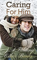 Caring For Him: A BWWM Romance With Heart