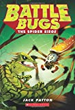 The Spider Siege (Battle Bugs #2)