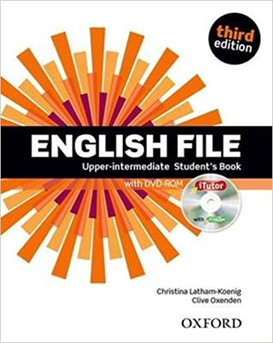 Book English File third edition: Upper-intermediate: Student's Book with iTutor by Christina Latham-Koenig (26-Dec-2013)