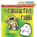 Radioactive Rabbi